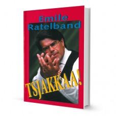 Emile Ratelband Tsjakkaa