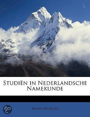 Studiën in Nederlandsche namekunde